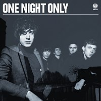 One Night Only – One Night Only [International Version]
