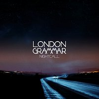 London Grammar – Nightcall EP
