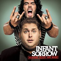 Infant Sorrow – Bangers, Beans And Mash