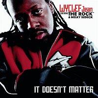 Wyclef Jean – It Doesn't Matter