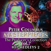 Různí interpreti – Masterpieces The Producer´s Collection Peter Columbus Vol.7  The Hit Medleys 2