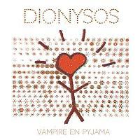 Dionysos – Vampire en pyjama