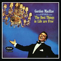 Gordon MacRae – The Best Things In Life Are Free [Original Motion Picture Soundtrack]