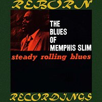 Memphis Slim – Steady Rolling Blues (HD Remastered)