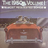 Various  Artists – 16 Most Requested Songs Of The 1950s. Volume One