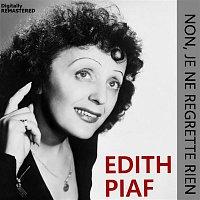 Edith Piaf – Non, je ne regrette rien (Remastered)