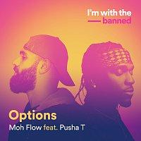 Moh Flow, Pusha T – Options