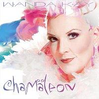 Wanda Kay – Chamaleon