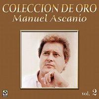 Manuel Ascanio – Colección De Oro: El Trovador Romántico, Vol. 2