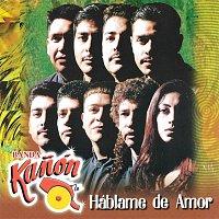 Banda Kanón – Háblame De Amor