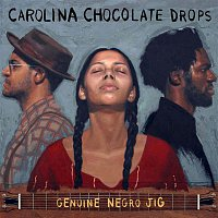 Carolina Chocolate Drops – Genuine Negro Jig