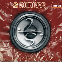 2 Source – L'Eveil
