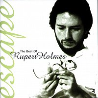 Rupert Holmes – Escape...The Best Of