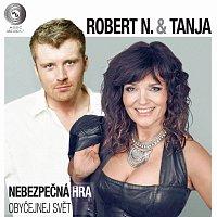 Robert N. & Tanja – Nebezpečná hra / Obyčejnej svět (singl vinyl) SP