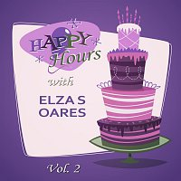 Elza Soares – Happy Hours, Vol. 2