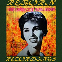 Wanda Jackson – Lovin' Country Style (HD Remastered)