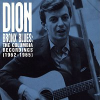 Dion – Bronx Blues: The Columbia Recordings (1962-1965)