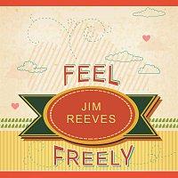 Jim Reeves – Feel Freely