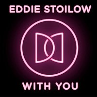 Eddie Stoilow – With You