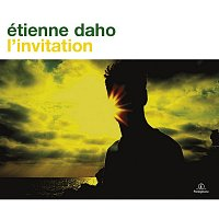 Etienne Daho – L'invitation (2011 Remaster)