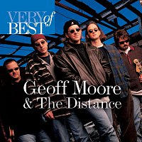 Geoff Moore & The Distance – Very Best Of Geoff Moore And The Distance