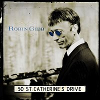 Robin Gibb – 50 St. Catherine's Drive