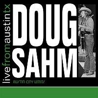 Doug Sahm – Live From Austin TX