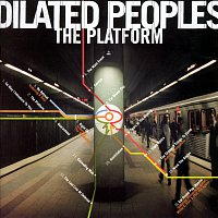 Dilated Peoples – The Platform