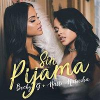 Becky G, Natti Natasha – Sin Pijama