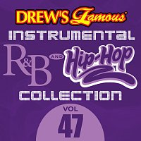 The Hit Crew – Drew's Famous Instrumental R&B And Hip-Hop Collection [Vol. 47]