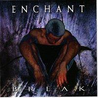 Enchant – Break
