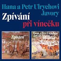 Hana Ulrychová, Petr Ulrych, Javory – Zpívání při vínečku
