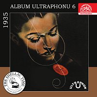 Různí interpreti – Historie psaná šelakem - Album Ultraphonu 6 - 1935
