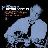 Howard Roberts – The Swingin' Groove of Howard Roberts