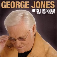 George Jones – Hits I Missed And One I Didn't
