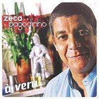 Zeca Pagodinho – A Vera