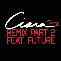Ciara, Future – Sorry - Remix Part 2