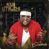 DJ Sumbody – Ashi Nthwela
