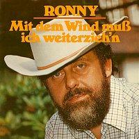 Ronny – Mit dem Wind musz ich weiterzieh'n (Remastered)