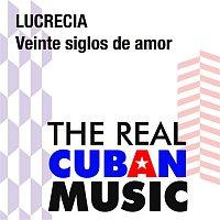 Lucrecia – Veinte siglos de amor (Remasterizado)