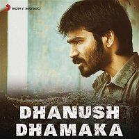 Various  Artists – Dhanush Dhamaka