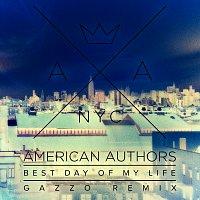 American Authors – Best Day Of My Life [Gazzo Remix]