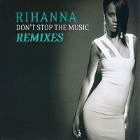 Rihanna – Don't Stop The Music/ Remixes