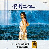 Bandish Projekt – Bhor