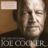 Joe Cocker – The Life Of A Man - The Ultimate Hits 1968 - 2013 (Essential Edition)