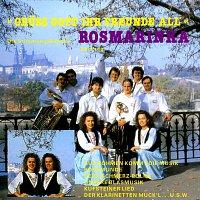 Rosmarinka – Gruss Gott ihr Freunde all'