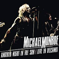 Michael Monroe – Another Night In The Sun - Live in Helsinki