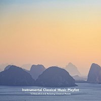 Ed Clarke, Chris Snelling, Nils Hahn, Paula Kiete, Chris Mercer, Jonathan Sarlat – Instrumental Classical Music Playlist: 14 Beautiful and Relaxing Classical Pieces