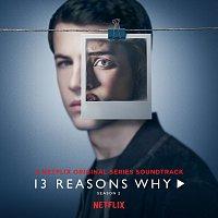 Přední strana obalu CD 13 Reasons Why [Season 2]