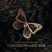 Dimitri Vegas, Like Mike, Bassjackers – Tomorrowland 2018 EP